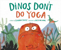 Dino's Don't Do Yoga